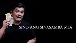 Sino Ang Sinasamba Mo?