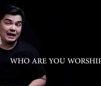 Who Are You Worshiping?