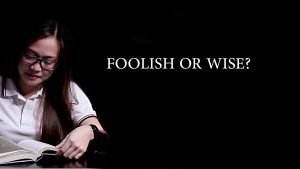 Foolish or Wise?